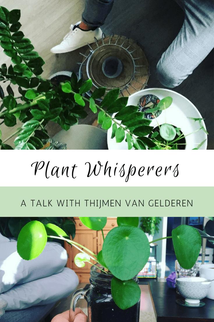 Plant Whisperers Houseplants Lovers Thijmen van Gelderen