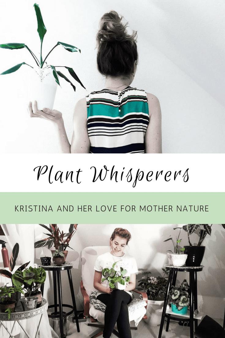 Plant Whisperers Plant Lovers Kristina