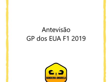 Antevisão - GP dos EUA - F1 2019