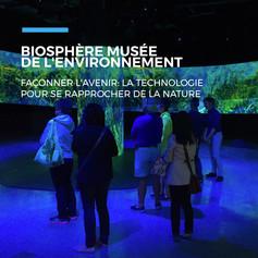 12FR-BIOSPHÈRE_MUSÉE_DE_L'ENVIRONNEMENT.
