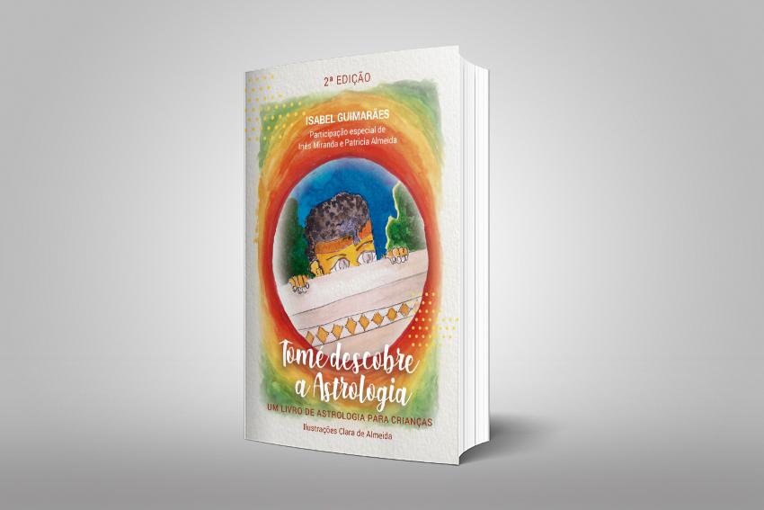 2ª Edição Tomé Descobre a Astrologia