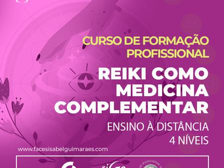 Curso de Formação Profissional em Reiki como Medicina Complementar - 4 níveis - 60 horas