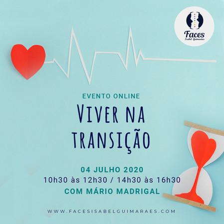Workshop - Viver na Transição com Mário Madrigal - OnLine