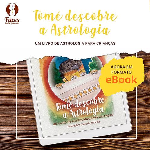 "E-Book - ""Tomé Descobre a Astrologia"""