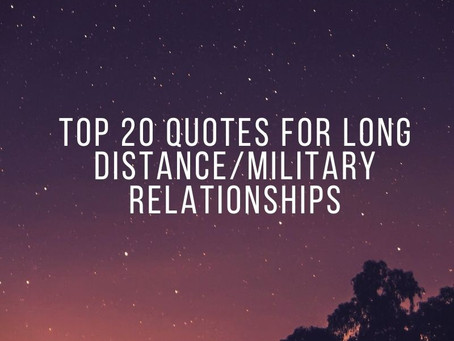 Top 20 Long Distance/Military Relationship Quotes