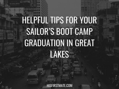 Helpful Tips for Your Sailor's Boot Camp Graduation in Great Lakes