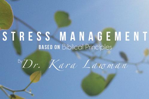 Stress Management Based on Biblical Principles