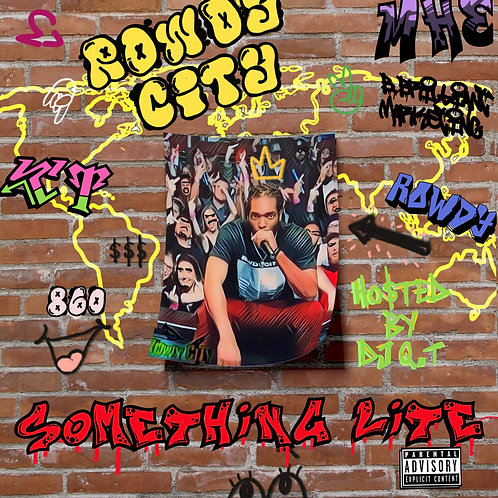 Rowdy 860 - Something Lite (Digital Album)