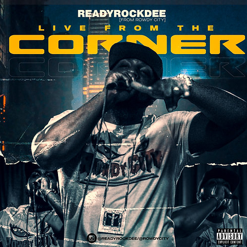 ReadyRockDee - Live From The Corner (Digital Album)