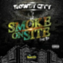 Rowdy City - Smoke On Site Front Cover.j
