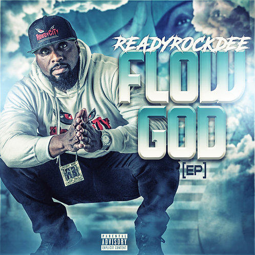 ReadyRockDee - Flow God (Digital EP)