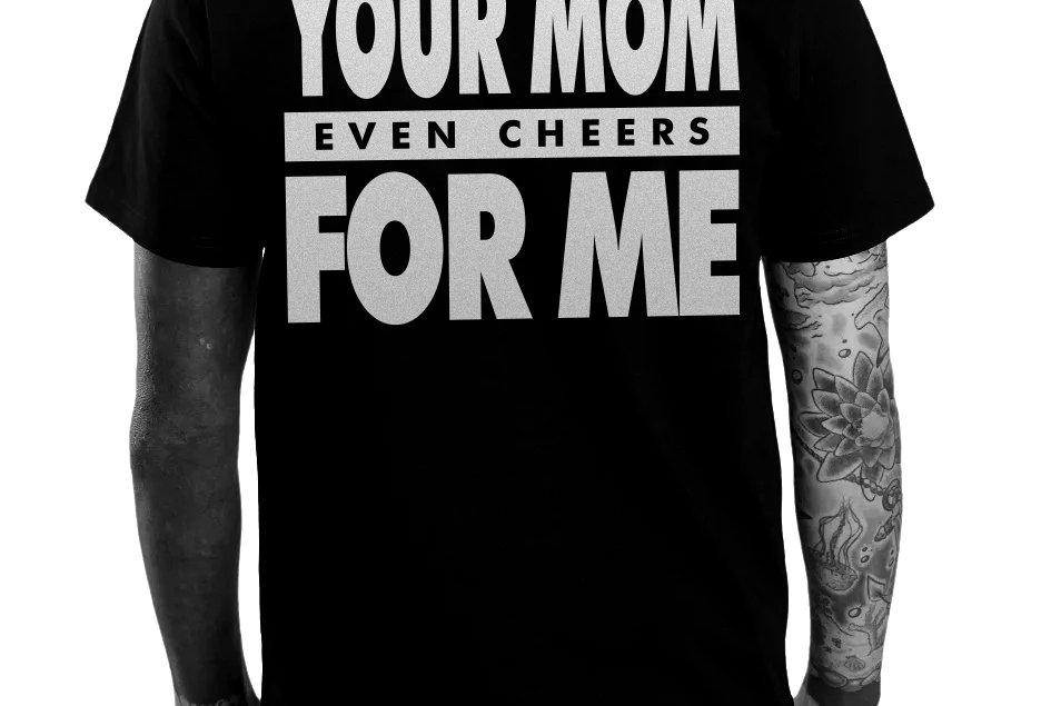 Your Mom Tee
