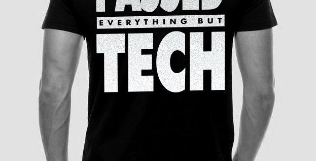 Passed Tech Tee