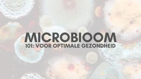 Microbioom 101: Het epicentrum van ons lichaam