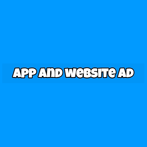 App and Website Ad - 1 Day