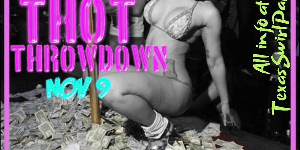 Texas Swirl -Thot Throwdown