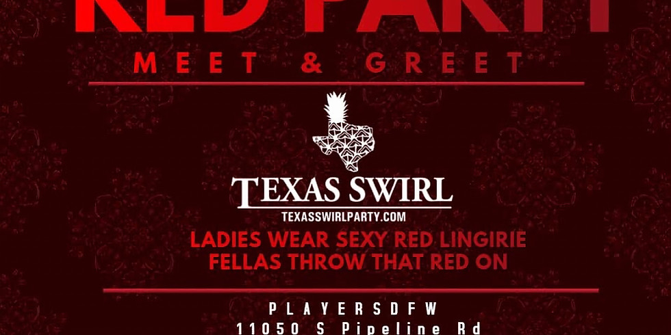 The Texas Swirl Red Party Meet & Greet