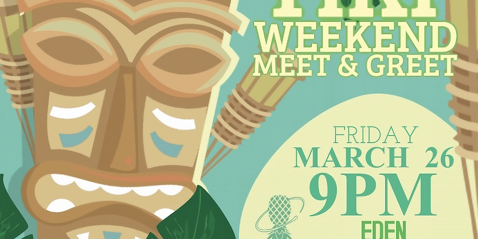 FREAKI TIKI WEEKEND MEET & GREET