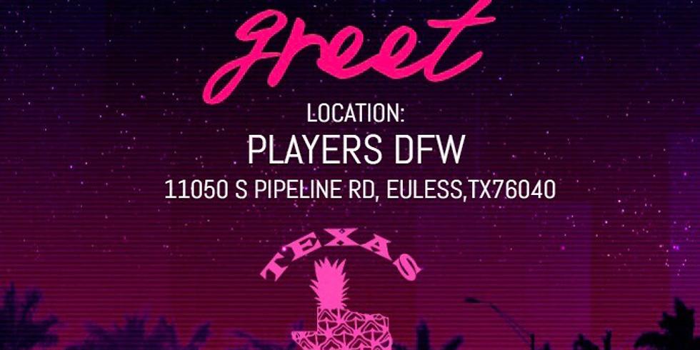 PLAYERS DFW TEXAS SWIRL MEET & GREET