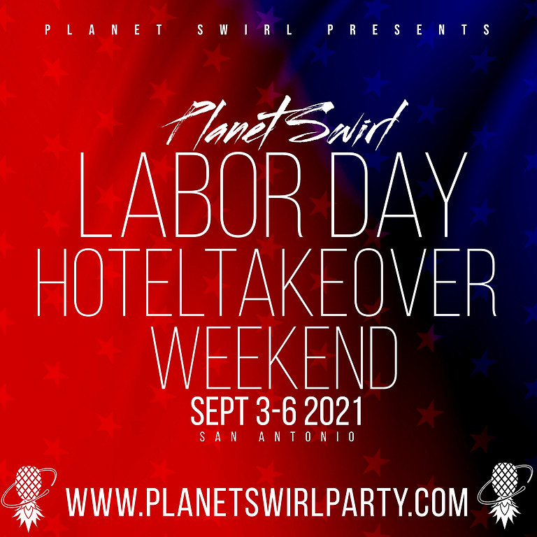 Planet Swirl Party Like A Porn Star Labor Day Weekend