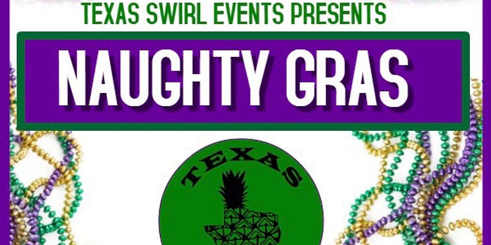Texas Swirl Events    Naughty Gras