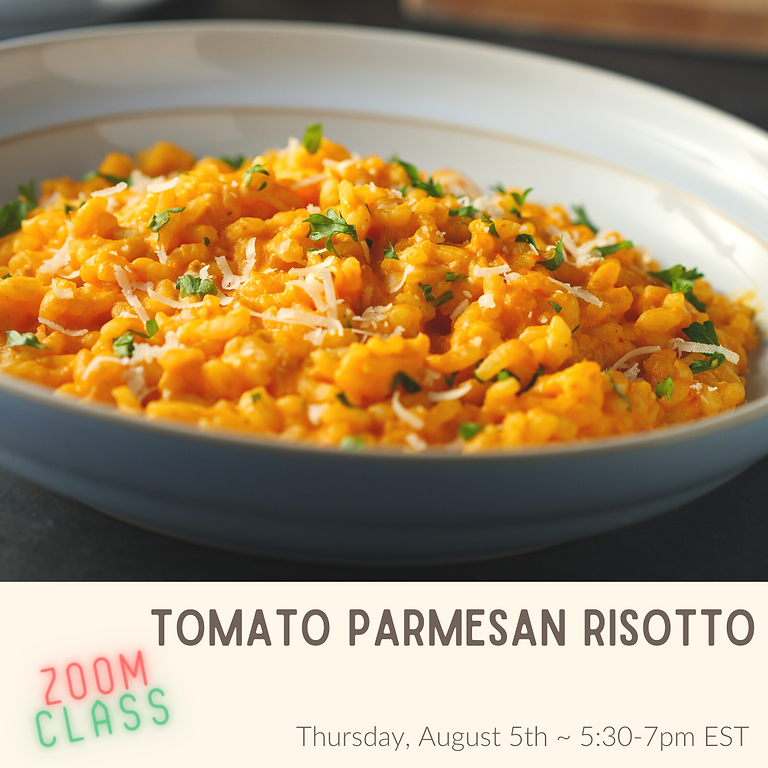 Cherry Tomato & Parmesan Risotto  ~ Cooking Class