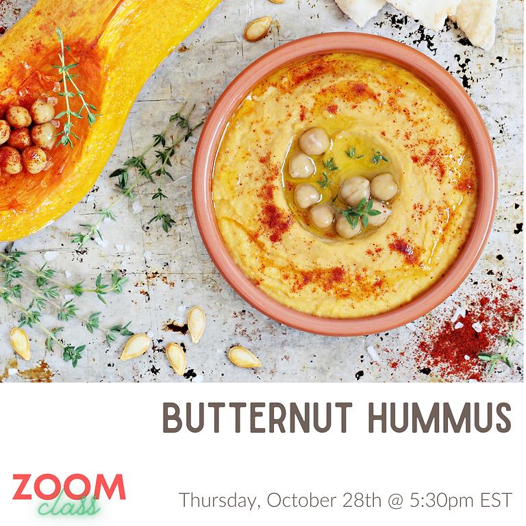 Silky Smooth Butternut Hummus ~ Cooking Class