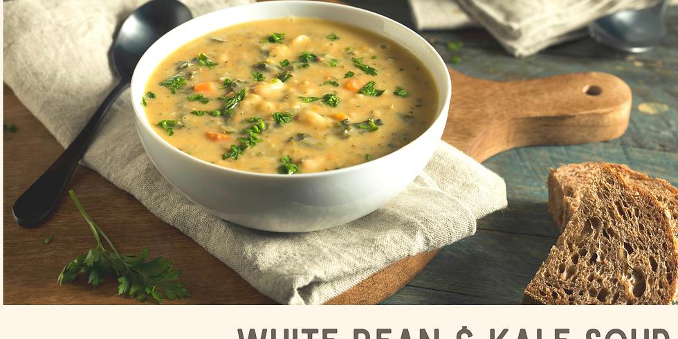 White Bean & Kale Soup ~ Cooking Class
