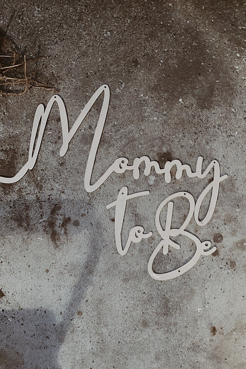 Mommy To Be wooden sign