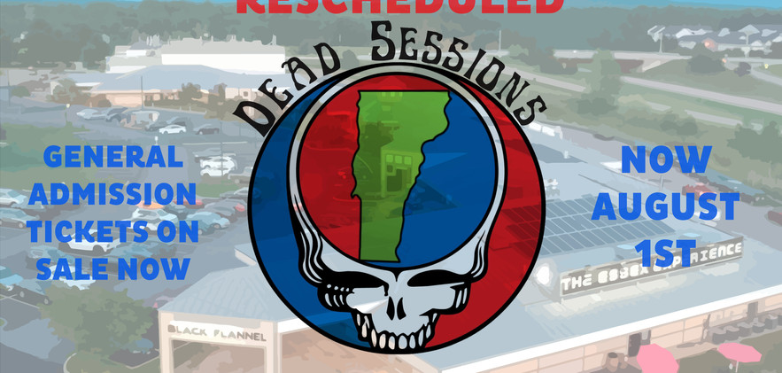 Rescheduled - Dead Sessions