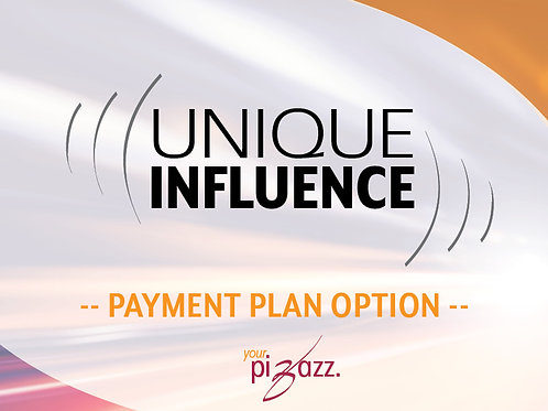 Unique Influence Program (One-ON-One) - PAYMENT PLAN