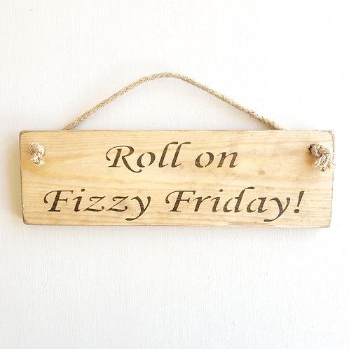 Austin Sloan Handmade 'Fizzy Friday' Sign
