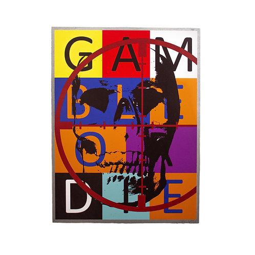 GAMBLE OR DIE - [LOZ TAYLOR]