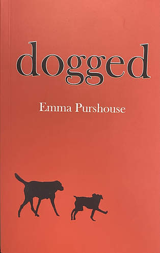 [EMMA PURSHOUSE] - DOGGED
