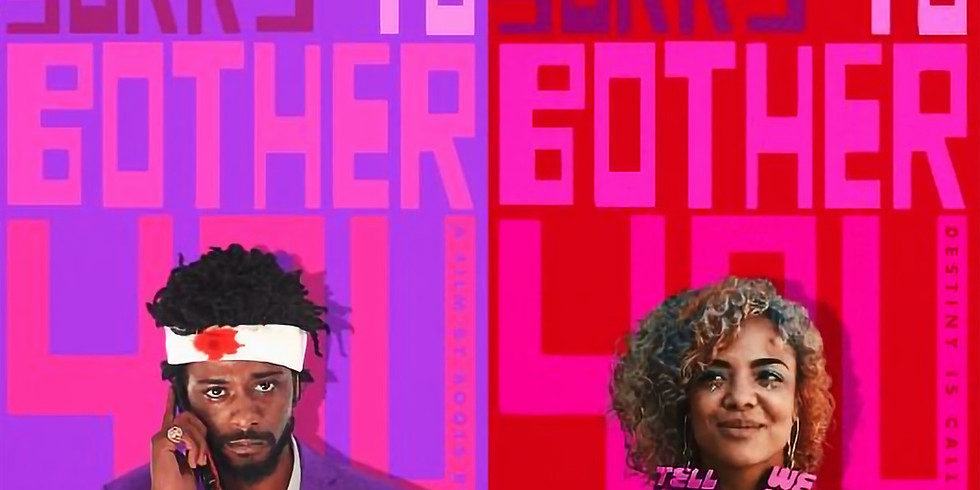 """Cognitive Dissidents Film Club presents: """"Sorry To Bother You"""""""