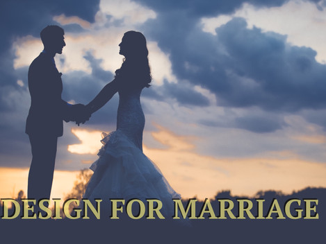 Design for Marriage