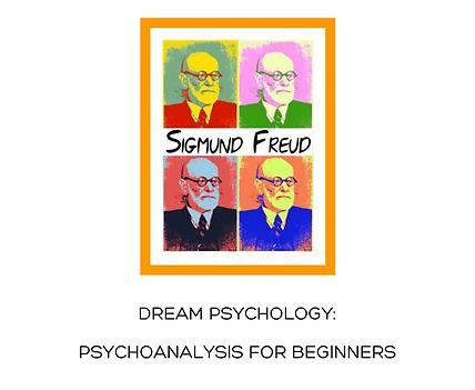 Sigmund Freud - Dream Psychology.png
