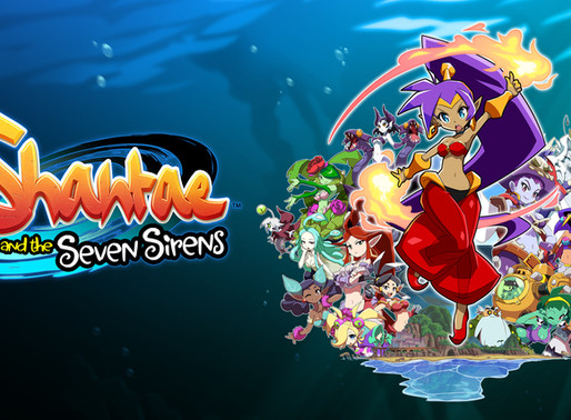 Shantae and the Seven Sirens -  Análise para Nintendo Switch