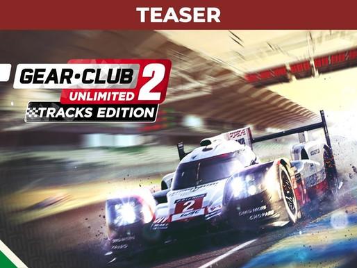 Gear.Club Unlimited 2 - Tracks Edition será lançado em agosto!