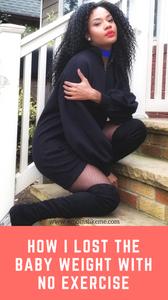 Shermain Jeremy | 4MomsLikeMe | Lose-Baby-Weight-Without-Exercise