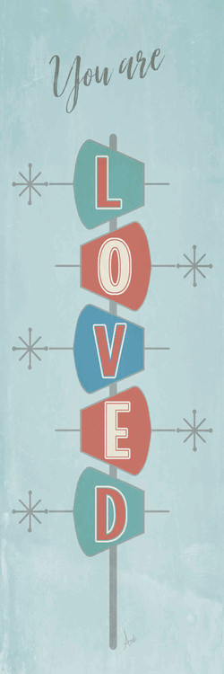 Retro Inspiration ~ You are Loved