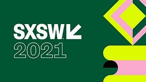 SXSW Updates 2021