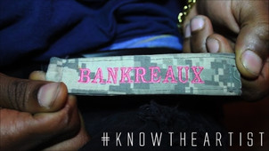 #KnowTheArtist Ep. 2: Bankreaux