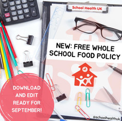 2022 Whole School Food Policy