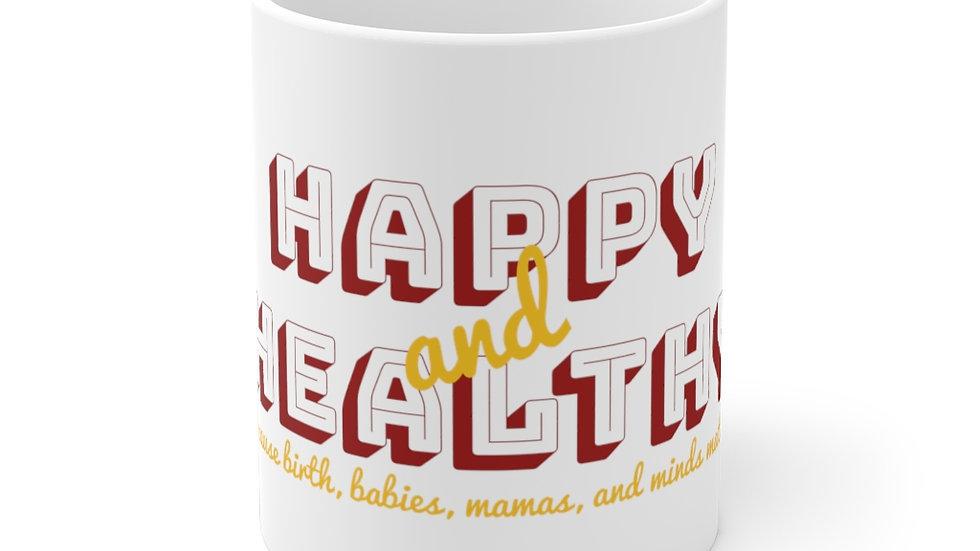 Happy AND Healthy Mug