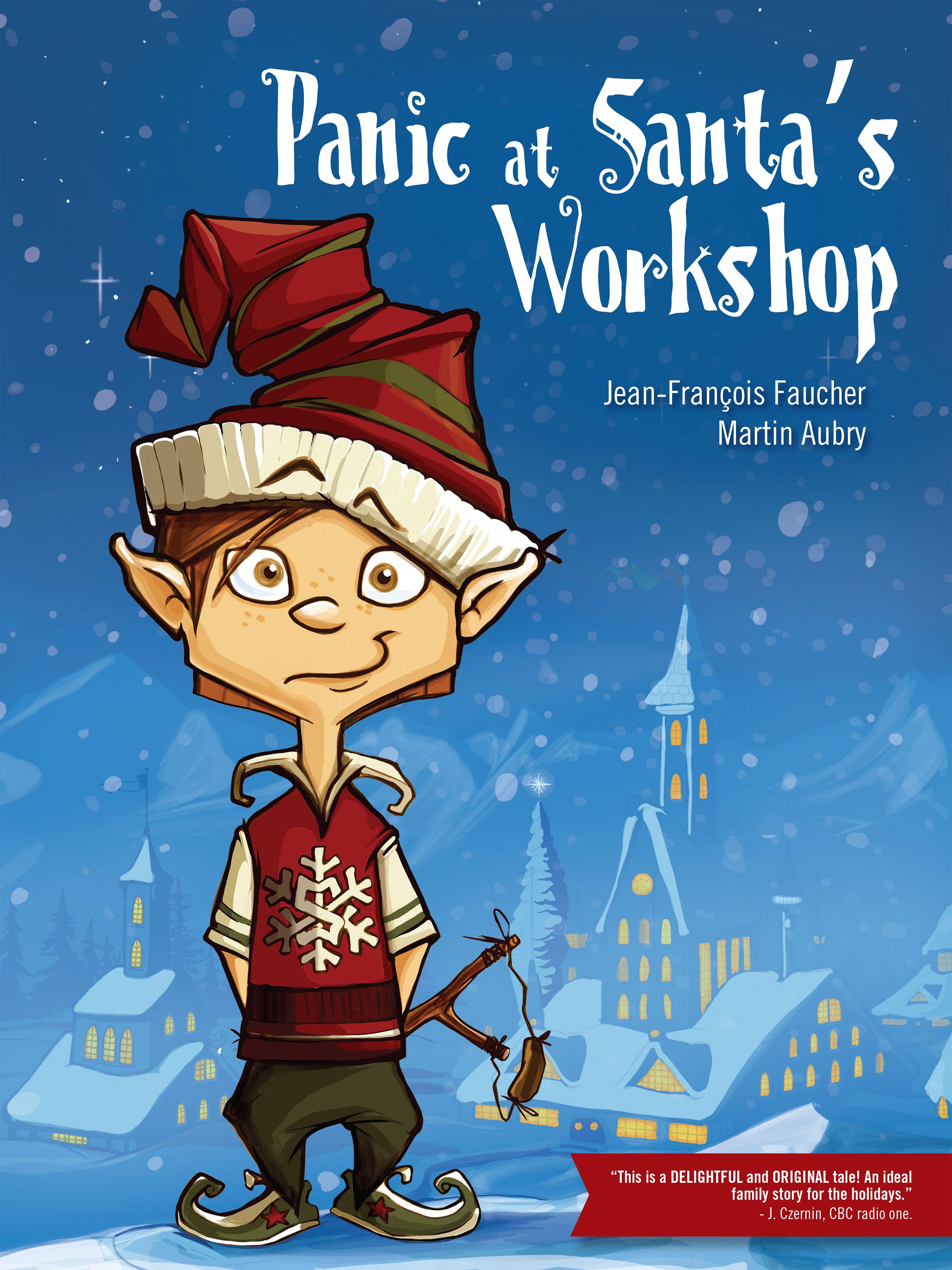 Panic at Santa's Workshop- Slush the
