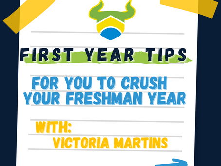 First Year Tips for You to Crush Your Freshman Year (with Victoria Martins)