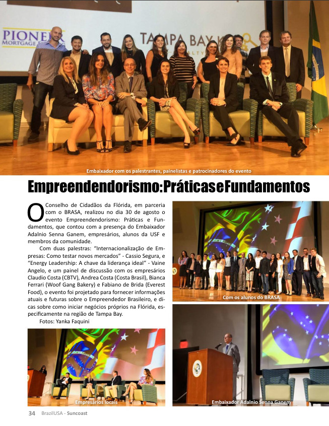 Coverage of the Entrepreneurship event by BrazilUSA Suncoast Magazine. Top image: Entrepreneurs, Speakers, Ambassador Adalnio Ganem, Corina Lessa, Vaine Angelo, João Pedro Pinto