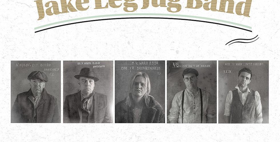 The Jake Leg Jug Band - 'Goodbye Booze' CD