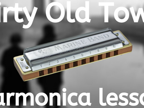 Dirty Old Town - Harmonica Tabs & Lesson